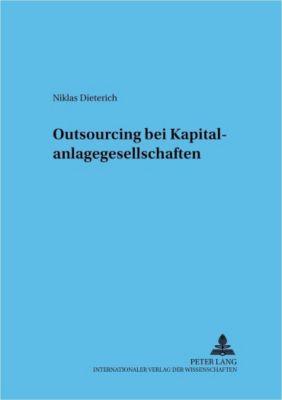 Outsourcing bei Kapitalanlagegesellschaften, Niklas Dieterich