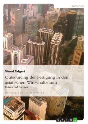 Outsourcing der Fertigung in den asiatischen Wirtschaftsraum, Vinod Talgeri
