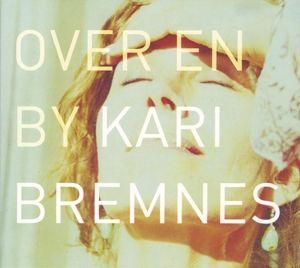Over En By (Vinyl), Kari Bremnes