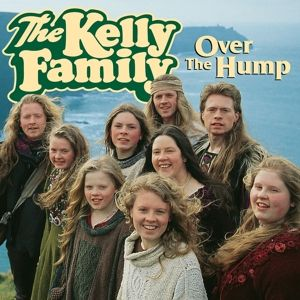 Over The Hump, The Kelly Family