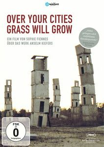 Over Your Cities Grass Will Grow, Sophie Fiennes