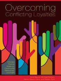 Overcoming Conflicting Loyalties, Nancy Nason-Clark, Michael Rothery, Sevcik