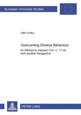 Overcoming Divisive Behaviour, John Inziku