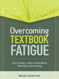 Overcoming Textbook Fatigue, Bj Stone, ReLeah Cossett Lent