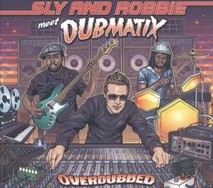 Overdubbed, Sly & Robbie Meet Dubmatix
