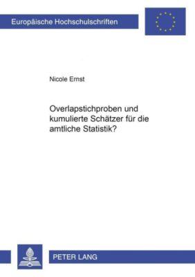 Overlapstichproben und kumulierte Schätzer für die amtliche Statistik?, Nicole Ernst