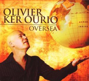 Oversea, Olivier Ker Ourio