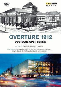 Overture 1912: Deutsche Oper Berlin, Enrique Sánchez Lansch