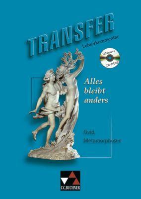 Ovid 'Alles bleibt anders', Lehrerkommentar m. CD-ROM
