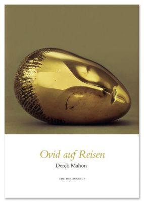 Ovid auf Reisen - Derek Mahon |