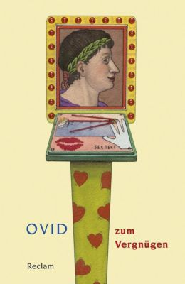 Ovid zum Vergnügen - Ovid |
