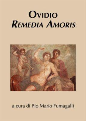 Ovidio. Remedia amoris, Pio Mario Giuseppe Fumagalli