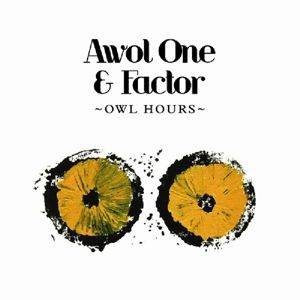 Owl Hours, Awol One & Factor