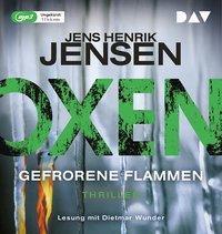 Oxen - Gefrorene Flammen, 2 MP3-CDs, Jens Henrik Jensen