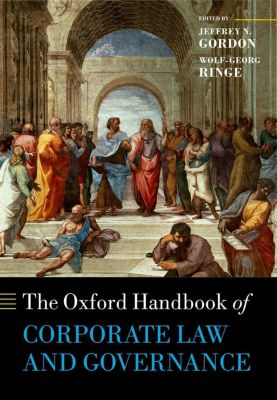 Oxford Handbooks: The Oxford Handbook of Corporate Law and Governance