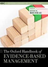 Oxford Library of Psychology: Oxford Handbook of Evidence-based Management