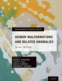 Oxford Monographs on Medical Genetics: Human Malformations and Related Anomalies