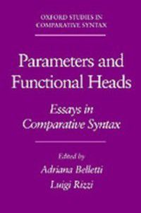 Oxford Studies in Comparative Syntax: Parameters and Functional Heads: Essays in Comparative Syntax