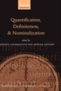 Oxford Studies in Theoretical Linguistics: Quantification, Definiteness, and Nominalization