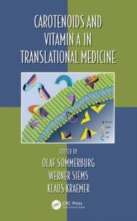 Oxidative Stress and Disease: Carotenoids and Vitamin A in Translational Medicine