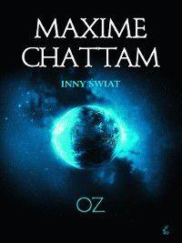 Oz, Maxime Chattam
