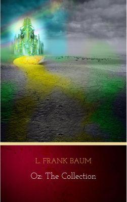 Oz: Collection, L. Frank Baum