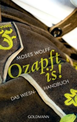 Ozapft is!, Moses Wolff