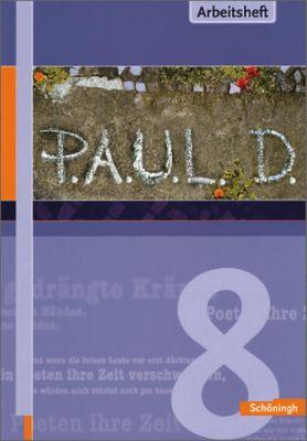 P.A.U.L. D., Ausgabe für Gymnasien: 8. Klasse, Arbeitsheft