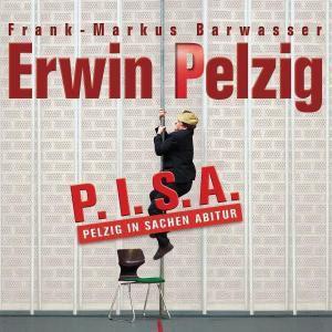 P.I.S.A., Erwin Pelzig