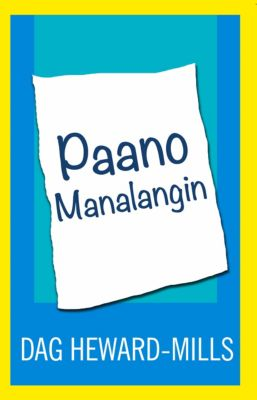 Paano Manalangin, Dag Heward-Mills
