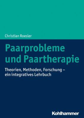 Paarprobleme und Paartherapie, Christian Roesler
