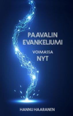 Paavalin evankeliumi, Hannu Haaranen