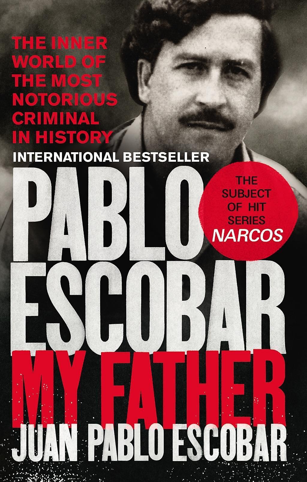 Pablo Escobar Buch Von Juan Pablo Escobar Versandkostenfrei