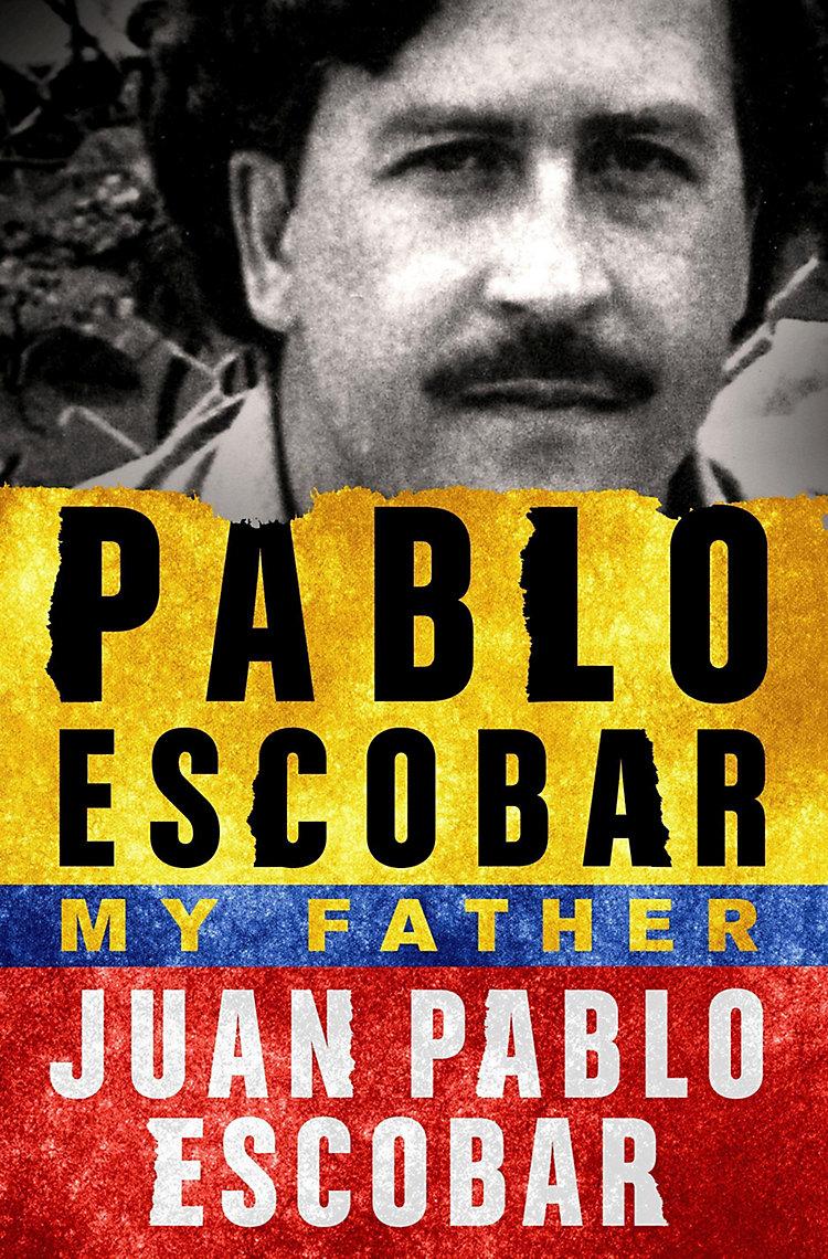 Pablo Escobar My Father Buch Bei Weltbildde Online Bestellen