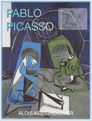 Pablo Picasso für Kinder, Alois Kriechbaumer