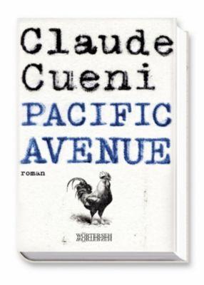 Pacific Avenue, Claude Cueni