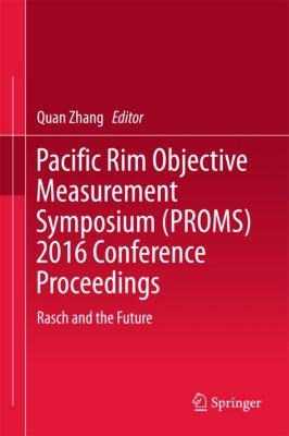 Pacific Rim Objective Measurement Symposium (PROMS) 2016 Conference Proceedings