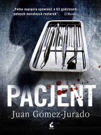 Pacjent, Juan Gomez-Jurado