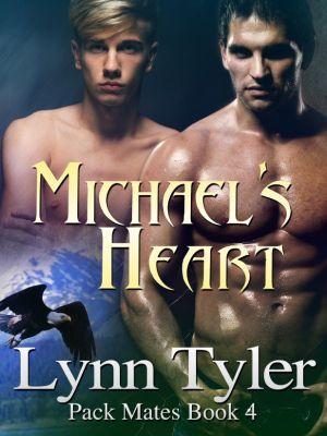 Pack Mates: Michael's Heart (Pack Mates, #4), Lynn Tyler