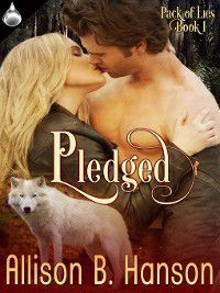 Pack of Lies: Pledged, Allison B. Hanson