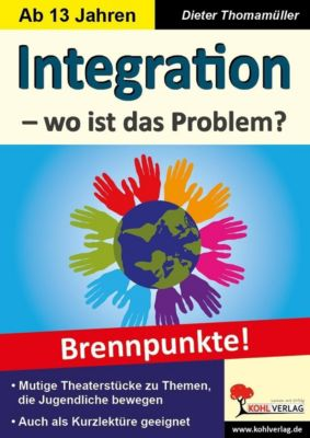 Packendes Jugendtheater: Integration - wo ist das Problem?, Dieter Thomamüller