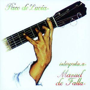 Paco De Lucia Plays De Falla, Paco de Lucia