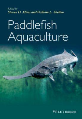 Paddlefish Aquaculture, Steven D. Mims, William L. Shelton