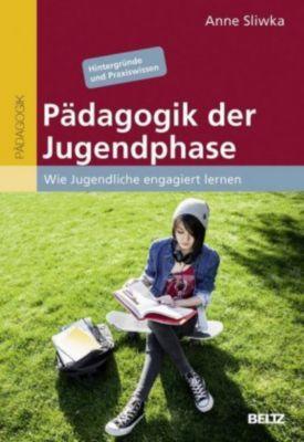 Pädagogik der Jugendphase - Anne Sliwka |