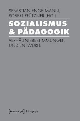 Pädagogik: Sozialismus & Pädagogik
