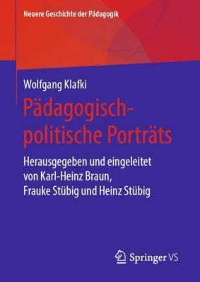 Pädagogisch-politische Porträts - Wolfgang Klafki |