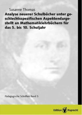 Pädagogische und didaktische Schriften: Analyse neuerer Schulbücher unter geschlechtsspezifischen Aspekten, Susanne Thomas