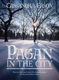 Pagan in the City, Cassandra Eason