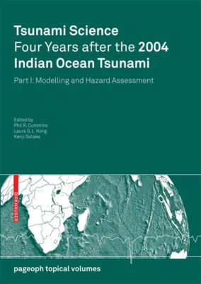 Pageoph Topical Volumes: Tsunami Science Four Years After the 2004 Indian Ocean Tsunami