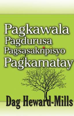 Pagkawala Pagdurusa Pagsasakripisyo at Pagkamatay, Dag Heward-Mills